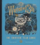 Warren the 13th and the Thirteen-Year Curse (2020) HC