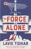 By Force Alone [UK Edition]