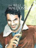 Die Wege von Malefosse Gesamtausgabe 04