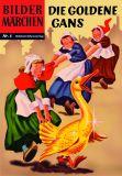 Bildermärchen 06: Die goldene Gans