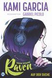 Teen Titans: Raven (2020) Graphic Novel: Auf der Suche