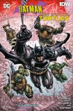 Batman/Teenage Mutant Ninja Turtles (2016) 03: Helden in der Krise