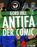 Antifa. Der Comic - Hundert Jahre Widerstand