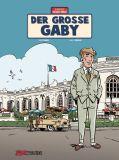 Die Abenteuer von Jacques Gibrat 07: Der große Gaby