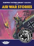 Fleetway Picture Library Classics (2019) 03: Air War Stories