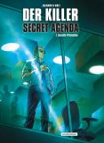 Der Killer - Secret Agenda 01: Gezielte Prävention
