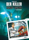 Der Killer - Secret Agenda 01: Gezielte Prävention [Vorzugsausgabe]