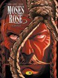 Moses Rose 03: El Degüello