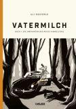 Vatermilch 01: Die Irrfahrten des Rufus Himmelstoss