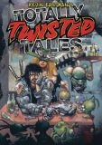 Kevin Eastmans Totally Twisted Tales (2020) TPB