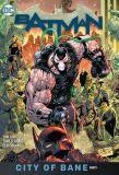 Batman (2016) HC 12: City of Bane Part 1