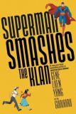 Superman smashes the Klan (2019) TPB