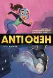 Antihero (2020) Graphic Novel