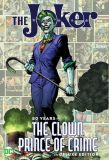 The Joker: 80 Years of The Clown Prince of Crime (2020) The Deluxe Edition HC