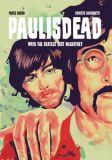 Paul is dead: When The Beatles lost McCartney (2020) TPB