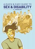 A Quick & Easy Guide to Sex & Disability (2020) TB