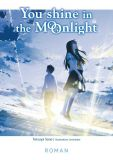 You Shine in the Moonlight (Roman)