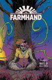 Farmhand (2018) TPB 03: Roots of all Evil