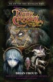 Jim Henson's The Dark Crystal: Creation Myths - The Complete Collection TPB