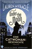 Under the Moon: Eine Catwoman-Geschichte  (2020) Graphic Novel