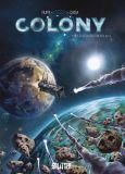 Colony 01: Die Schiffbrüchigen des Alls