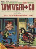 Tom Tiger + Co (1980) 04: Das ist doch Wahnsinn, lieber Leser!