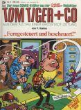 Tom Tiger + Co (1980) 06: Ferngesteuert und bescheuert!