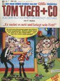 Tom Tiger + Co (1980) 07: Er meint es nett und kriegt sein Fett!