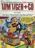 Tom Tiger + Co (1980) 08: Ist dem Mann heiß, legt ihn auf Eis!
