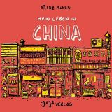 Mein Leben in China