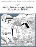 Chinas Geschichte im Comic 02: Von der Epoche der langen Spaltung bis ins goldene Zeitalter