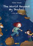 The World Beyond My Shadow - A Life with Autism