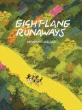 Eight-Lane Runaways (2020) HC