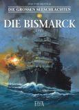 Die grossen Seeschlachten 10: Die Bismarck 1941