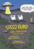 Speed Bump: A 25th Anniversary Collection (2020) HC