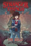 Stranger Things Graphic Novel (2020) 02: The Bully