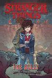 Stranger Things Graphic Novel (2020) 02: The Bully