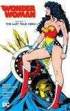 Wonder Woman (1987) Book 01: The Last True Hero