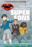 Super Sons (2020) 01: Projekt Polarschild