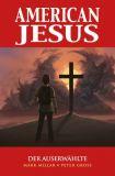 American Jesus (2020) 01: Der Auserwählte