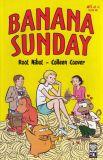 Banana Sunday (2005) 01