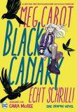 Black Canary: Echt Schrill! (2020) Graphic Novel