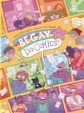 Be Gay Do Comics (2020) TPB: Queer History, Memoir, and Satire from The Nib
