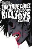 The True Lives of the Fabulous Killjoys (2014) Library Edition HC 01: California
