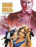 Bruno Brazil 06: Höllentanz in Sacramento (Vorzugsausgabe)