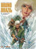 Bruno Brazil 07: Kaimane im Reisfeld (Vorzugsausgabe)