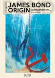 James Bond 007 10: Origin 2 (reguläre Edition)