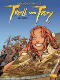 Troll von Troy (2001) 23: Art brut