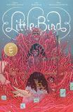 Little Bird (2019) TPB 01: The Fight for Elder's Hope