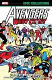 Avengers West Coast Epic Collection (2018) TPB 03: Tales to Astonish